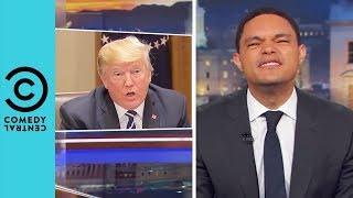Donald Trump Breaks The No Take Backs Rule | The Daily Show With Trevor Noah