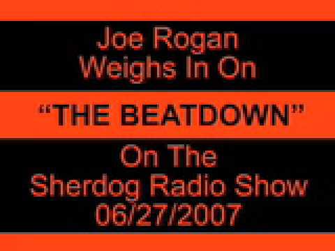 Joe Rogan/Sherdog Radio Part 1
