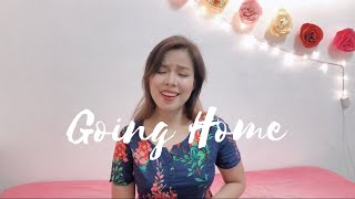 GOING HOME (Heritage Singers) - COVER BY APPLE CRISOL