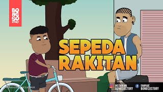 SEPEDA RAKITAN | BONGSOSTORY | ANIMASI INDONESIA TIMUR