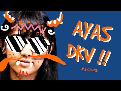 """DKV Ma Chung """"AYAS DKV Ma Chung!"""""""