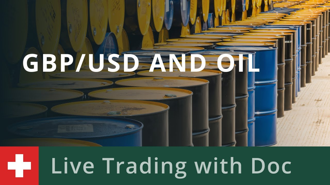 Trading with Doc 29/03 - GBPUSD and Oil