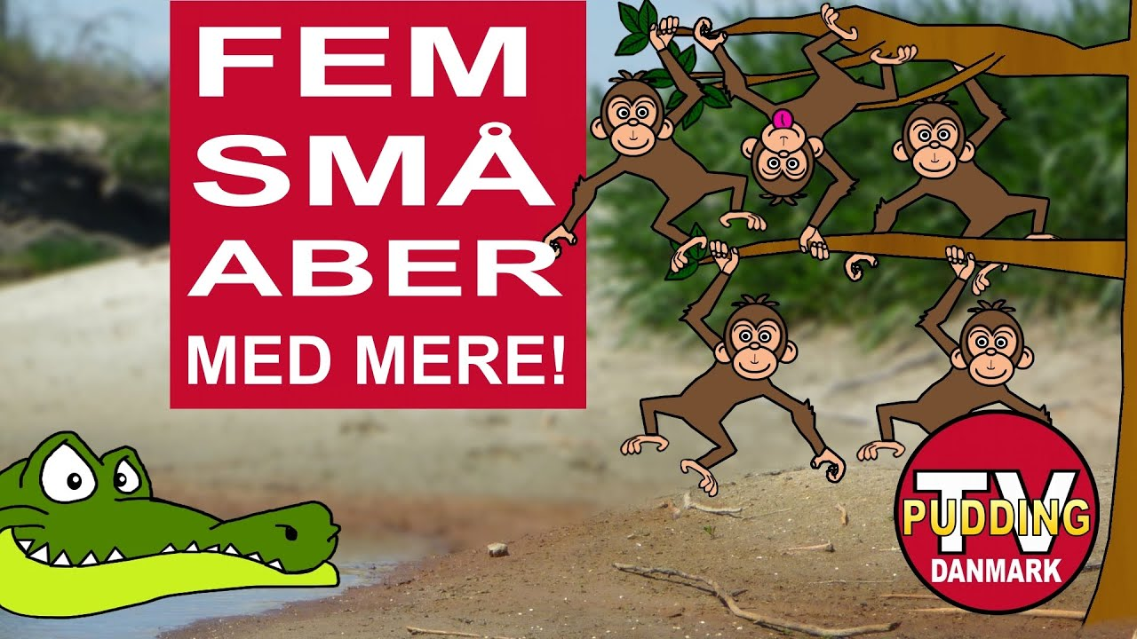 Fem små aber med mere - Danske børnesange