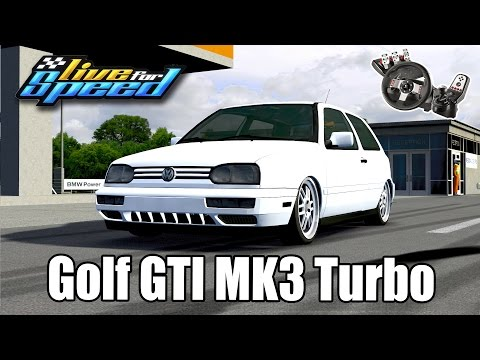 Live For Speed - VW Golf GTI MK3 Turbo Ft. ZoiooGamer (G27 Mod)