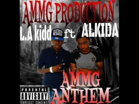 L.A kidd ft. Alkida - AMMG ANTHEM  February 2014