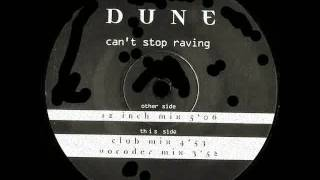 DUNE - Can`t Stop Raving (Club Mix) 1996