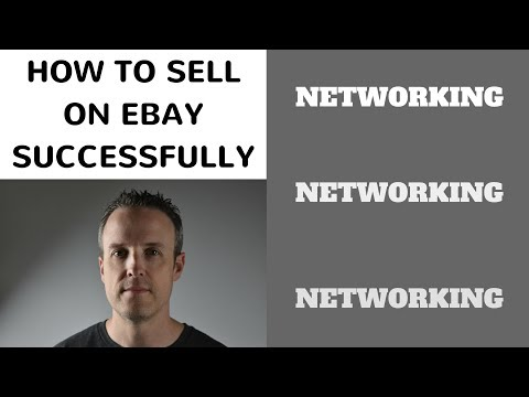 How to Sell on Ebay Successfully : Networking