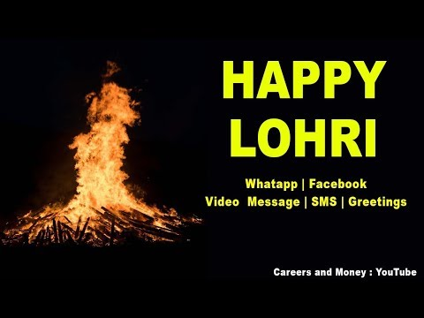 Happy Lohri Greetings 2019, SMS, Message, Whatsapp Download, Video