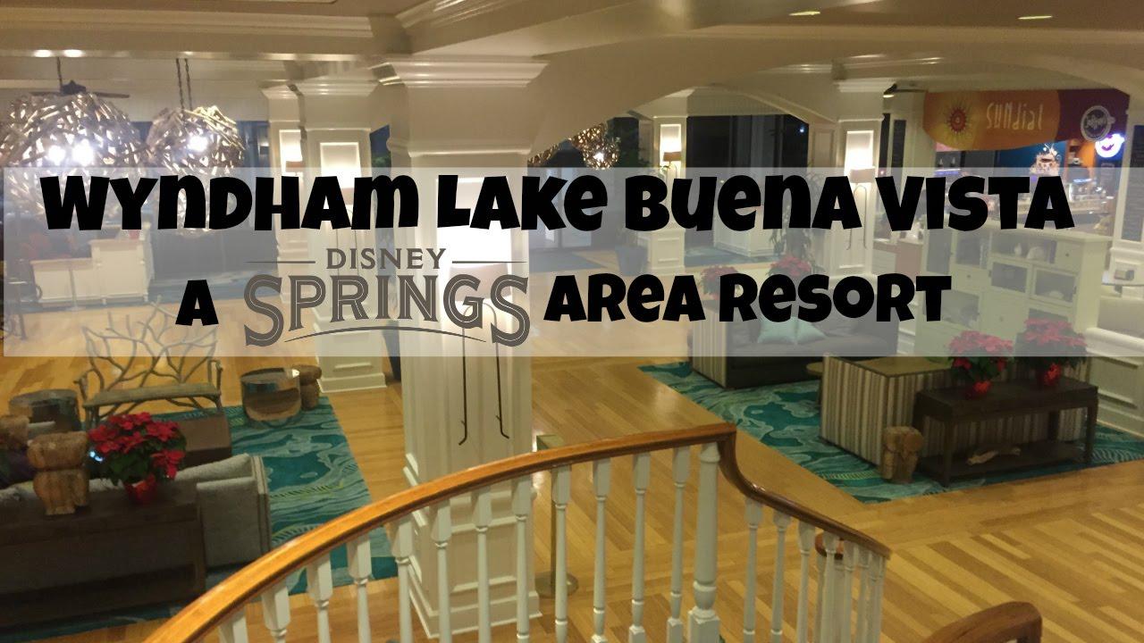 Wyndham Lake Buena Vista At Disney Springs Youtube