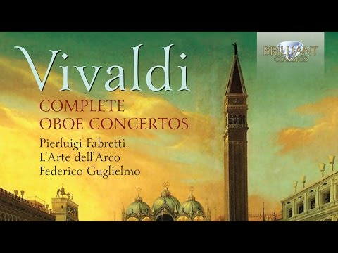 Vivaldi: Complete Oboe Concertos (Full Album)