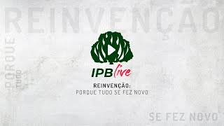 IPBLive - Roda de Conversa - Rev. Jr. Vargas, Rev. José Roberto, Pb. Alexandre Almeida e Rev. Esdras