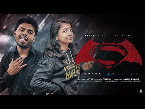 Brother v Sister | Krazy Khanna | ChaiBisket
