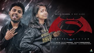 Brother v Sister | Krazy Khanna | ChaiBisket