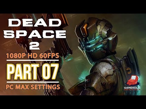 Dead Space 2 Chapter 7: Power from the Sun