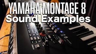 Montage 8: Sound Examples