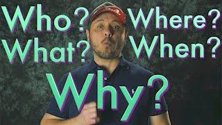 WHO WHAT WHEN WHERE WHY? Aprende a hacer preguntas en Inglés fácilmente