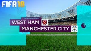 FIFA 18 - West Ham United vs. Manchester City @ London Stadium