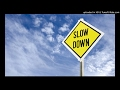 Tal Slow Down The Flow mp3