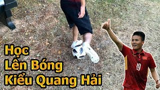 Đỗ Kim Phúc hướng dẫn kỹ thuật bóng đá của Quang Hải U23 Việt Nam Flick Up