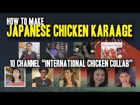 How to Make Japanese Chicken Karaage | International Chicken Collaboration (10 channels)