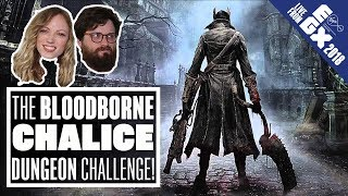 The Bloodborne Chalice Dungeon Challenge - LIVE FROM EGX 2018!