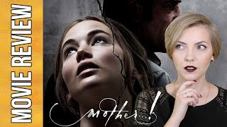 Mother! (2017) | movie review + explained