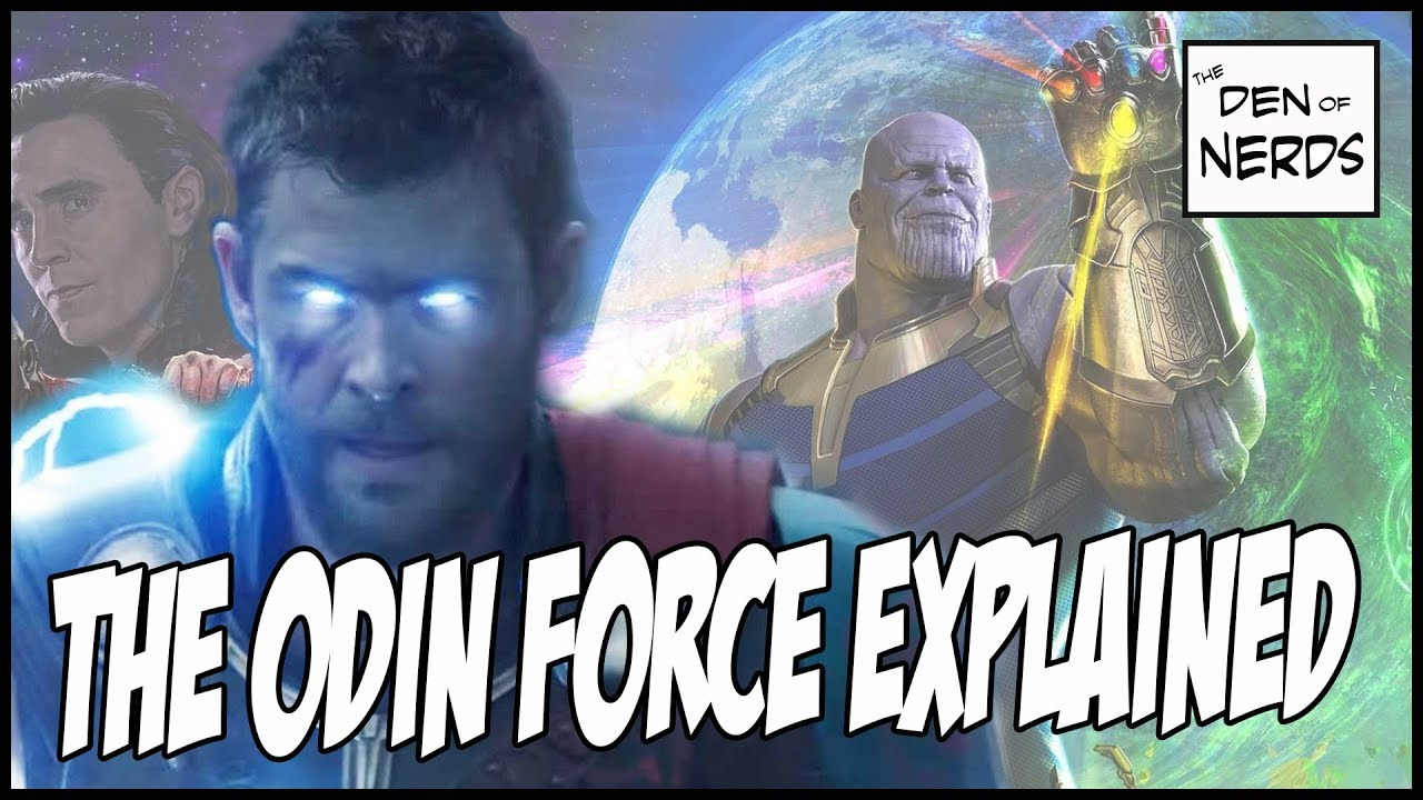 Thor Ragnarok Odin Force Explained Why It Will Be In Avengers