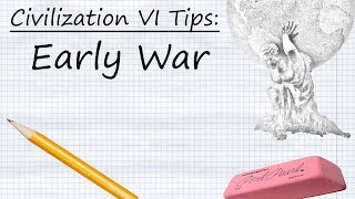 Civilization V  Tips  Early War