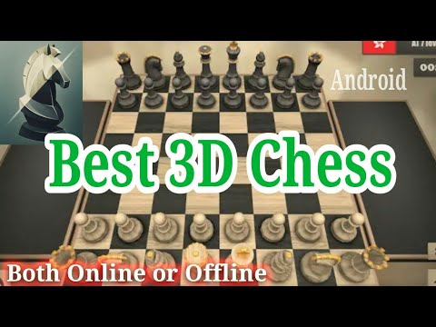 Best 3D Real Chess Game Download For Android