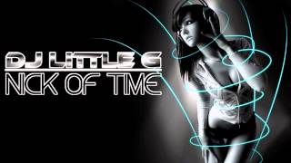[HOUSE MUSIC] DJ LITTLE G - NICK OF TIME (Links mp3 download)