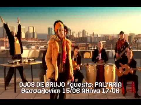 Ojos de Brujo in Greece -guests: Palyrria -Thessaloniki 15/6 -Athens 17/6