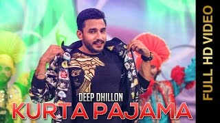 New Punjabi Songs 2016    KURTA PAJAMA    DEEP DHILLON    DHUMMAN PUNJAB DIYAN 2016