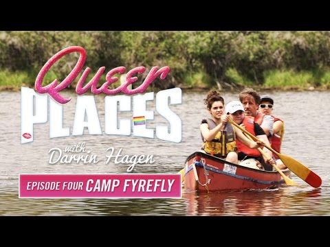 Queer Places Episode 4: Camp Fyrefly