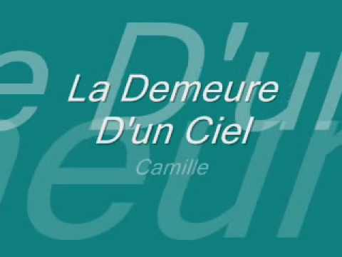 La Demeure D'un Ciel-Camille