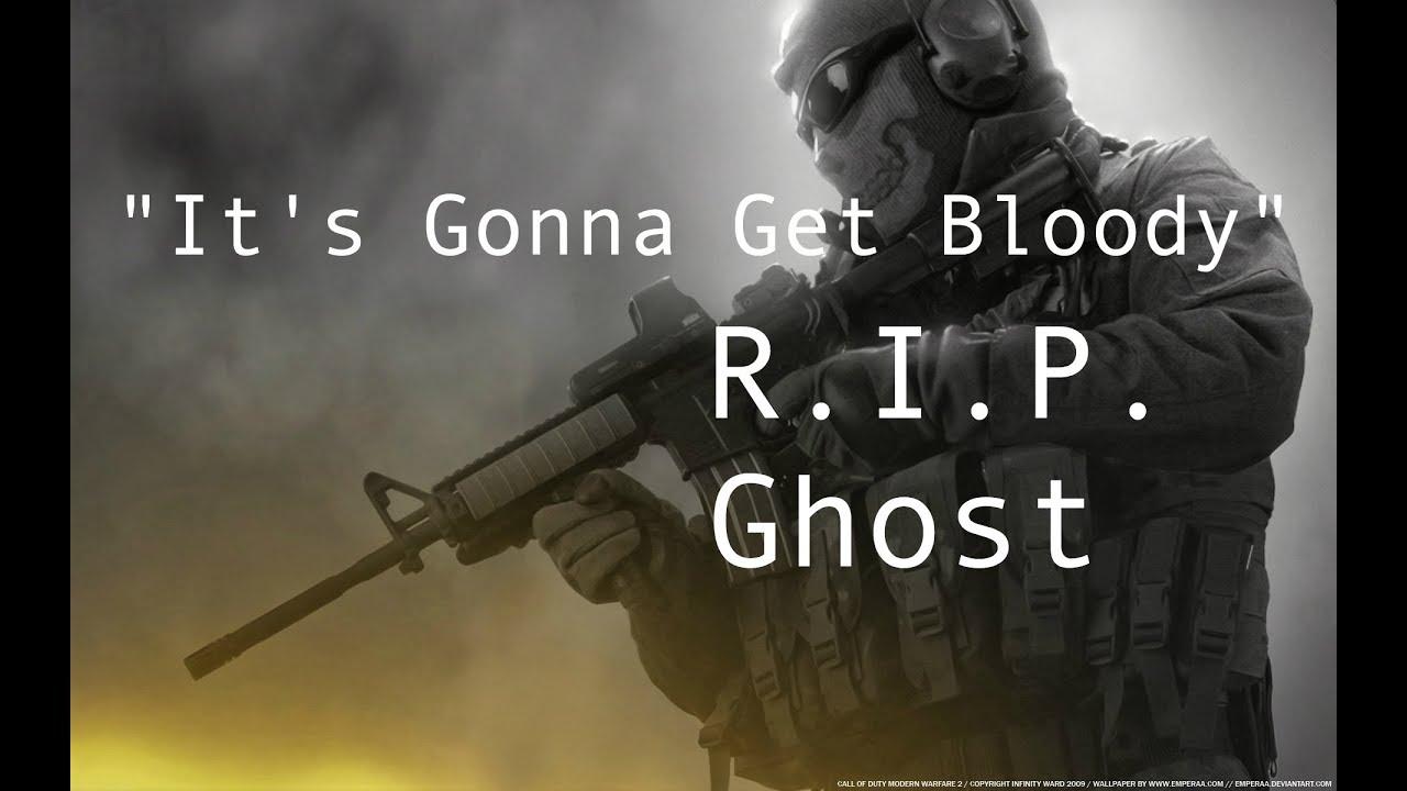 It S Gonna Get Bloody A Ghost Tribute Modern Warfare 2 Youtube