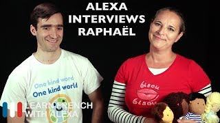 Alexa interviews Raphaël from One Dear World - French in Context