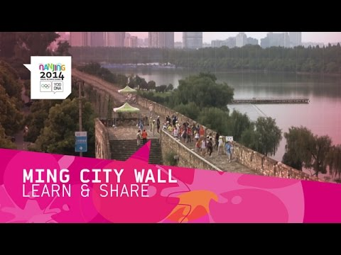The Ming Dynasty City Wall - Learn and Share | Nanjing 2014 Youth Olympic Games