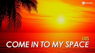 Jjos - Come Into My Space, Relaxing, Ambient & Chillout Music, Mix Meditation Music, Balearic