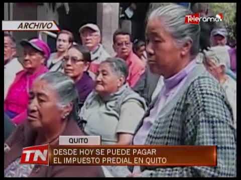 Desde hoy se puede pagar el impuesto predial en Quito