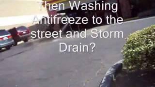 Anaheim Auto shop says i know im Dumping Antifreeze in to street