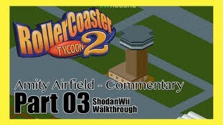 Roller Coaster Tycoon 2 (PC) - [Amity Airfield - 3 - Commentary]