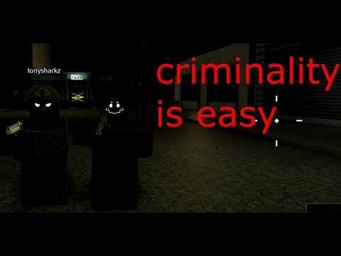 criminality is easy
