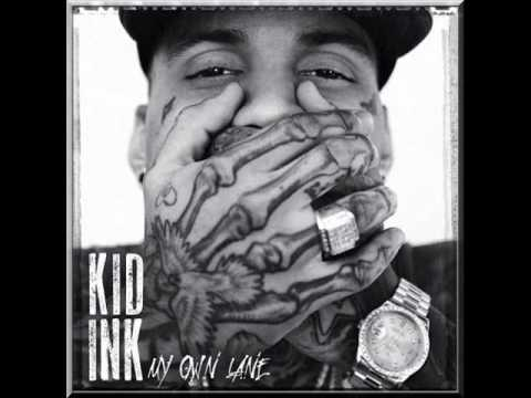 Kid Ink - My Own Lane Full Album[Deluxe Edition] 2014+Download Free