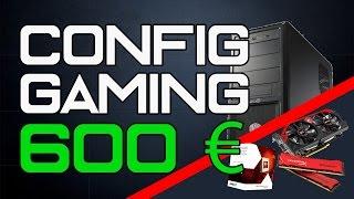 ÉNORME Build PC GAMER à 600€ - Pour jouer à tout en 1080p - ÉTÉ 2015 [BUILD PC]