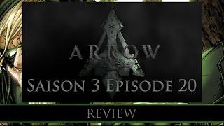 Review - Arrow saison 3 episode 20 (avec spoilers)