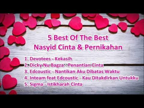 Nasyid Cinta & Pernikahan | 5 Best Of Nasyid Part 1
