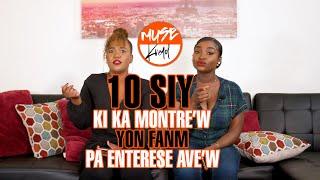 MUSE Kreyol: E112 - 10 Siy Ki Ka Montre'w Yon Fanm Pa Enterese Ave'w