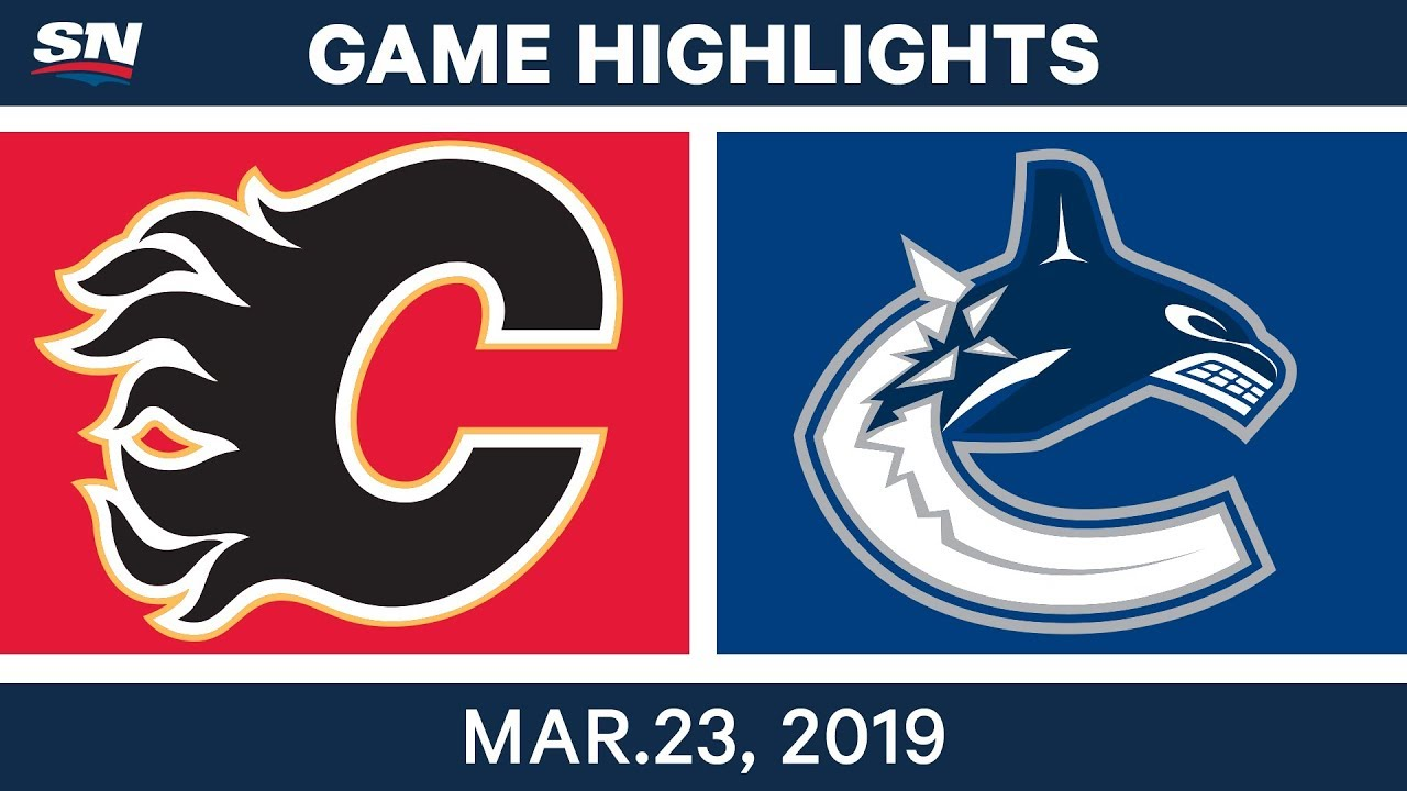 Nhl Game Highlights Flames Vs Canucks March 23 2019
