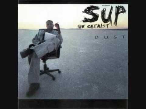 Sup The Chemist - Dust