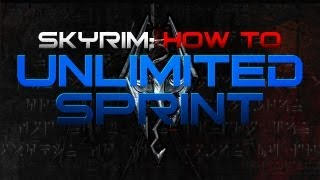 Skyrim [How to]: Unlimited Sprint